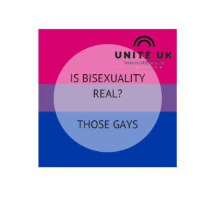 Unite Uk- Those gays